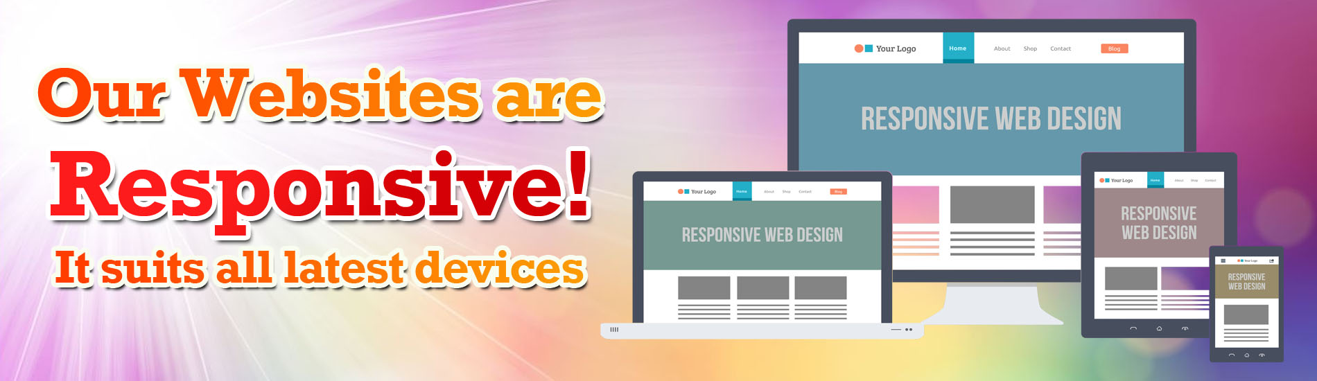 We do Responsive Designs
